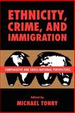 Ethnicity, Crime, and Immigration