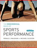 The Biochemical Basis of Sports Perfomance 9780199208289
