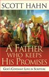 A Father Who Keeps His Promise