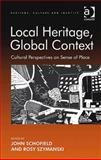 Local Heritage, Global Context 9780754678298