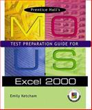 Prentice Hall MOUS Test Preparation Guide for Excel 2000 9780130598301