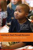Learning to Teach Through Discussion 9780300168303