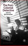 The Post-Colonial Detective 9780312228316
