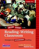The Inside Guide to the Reading-Writing Classroom, Grades 3-6