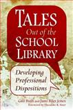 Tales Out of the School Library 1st Edition