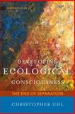 Developing Ecological Consciousness 2nd Edition