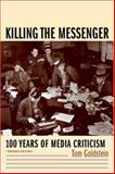 Killing the Messenger 9780231118323