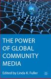 The Power of Global Community Media 9780230338326