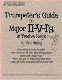 Trumpeter's Guide to Major II-V-I's in Twelve Keys, by Rich Willey 9780971798328