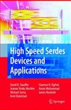 High Speed Serdes Devices and Applications 9780387798332