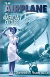 The Airplane in American Culture 9780472068333