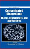 Concentrated Dispersions 9780841238343