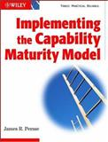 Implementing the Capability Maturity Model 9780471418344