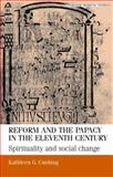 Reform and the Papacy in the Eleventh Century 9780719058349