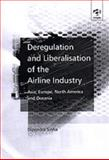 Deregulation and Liberalisation of the Airline Industry 9781840148350