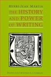 History and Power of Writing 9780226508351