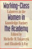Working-Class Women in the Academy 9780870238352