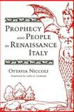 Prophecy and People in Renaissance Italy 9780691008356