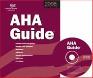 AHA Guide to the Health Care Field 2008 Edition 9780872588356