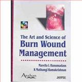 Art and Science of Burn Wound Management 9781904798361