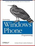 Learning Windows Phone Programming 9781449388362