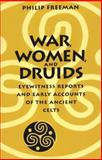 War, Women, and Druids 9780292718364
