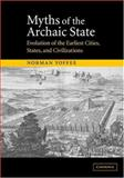 Myths of the Archaic State 9780521818377