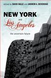 New York and Los Angeles