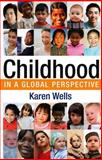 Childhood in Global Perspective 1st Edition
