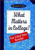 What Matters in College? 1st Edition