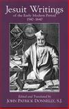 Jesuit Writings of the Early Modern Period, 1540-1640 9780872208391
