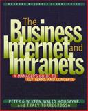 The Business Internet and Intranets 9780875848402