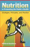 Nutrition in Promoting the Public's Health 1st Edition