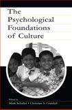 The Psychological Foundations of Culture 9780805838404