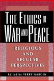The Ethics of War and Peace 9780691058405