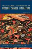 The Columbia Anthology of Modern Chinese Literature 9780231138406