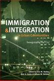 Immigration and Integration in Urban Communities 9780801888410