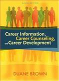Career Information, Career Counseling, and Career Development 9780205498413