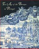 The Age of the Baroque in Portugal 9780300058413