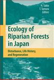 Ecology of Riparian Forests in Japan 9784431998419