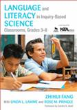 Language and Literacy in Inquiry-Based Science Classrooms, Grades 3-8 1st Edition