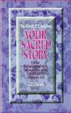 Your Sacred Story 9781878718426