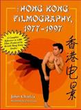 The Hong Kong Filmography, 1977-1997 9780786408429