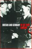 Britain and Germany in the 20th Century 9781859738429