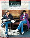 Choices in Relationships 10th Edition