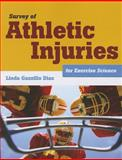 Survey of Athletic Injuries for Exercise Science 1st Edition