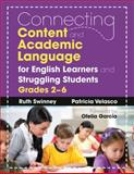 Connecting Content and Academic Language for English Learners and Struggling Students, Grades 2-6