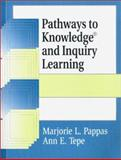 Pathways to Knowledge and Inquiry Learning 9781563088438