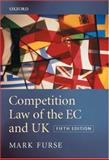 Competition Law of the EC and UK 9780199288441