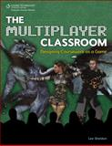 The Multiplayer Classroom 9781435458444